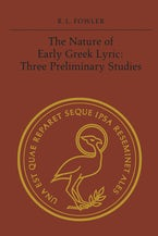 The Nature of Early Greek Lyric