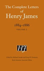 The Complete Letters of Henry James, 1884-1886
