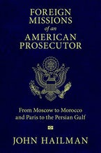 Foreign Missions of an American Prosecutor