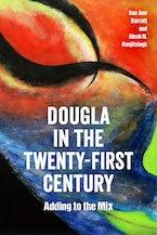 Dougla in the Twenty-First Century