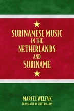 Surinamese Music in the Netherlands and Suriname