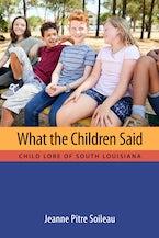 What the Children Said