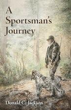 A Sportsman's Journey