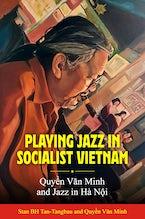 Playing Jazz in Socialist Vietnam