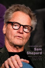 Conversations with Sam Shepard