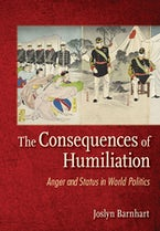 The Consequences of Humiliation
