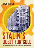 Stalin's Quest for Gold