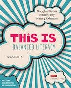 This is Balanced Literacy, Grades K-6