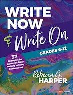 Write Now & Write On, Grades 6-12