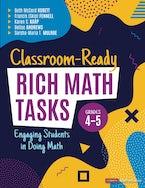 Classroom-Ready Rich Math Tasks for Grades 4-5