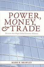 Power, Money, and Trade