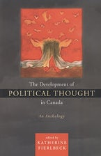 The Development of Political Thought in Canada