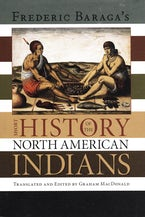 Frederick Baraga's Short History of the North American Indians