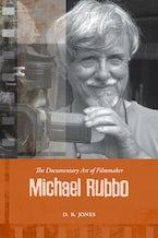 The Documentary Art of Filmmaker Michael Rubbo