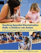 Teaching Essential Discrimination Skills to Children with Autism