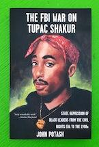 FBI War on Tupac Shakur, The