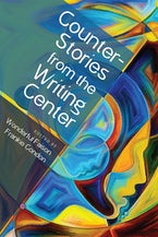 CounterStories from the Writing Center