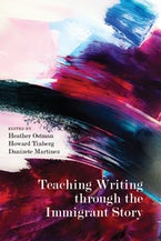 Teaching Writing through the Immigrant Story