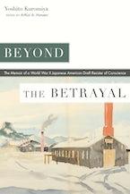 Beyond the Betrayal