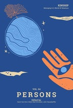 Kinship: Belonging in a World of Relations, Vol. 4 - Persons