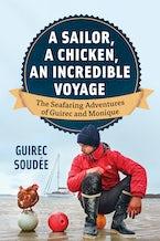 A Sailor, A Chicken, An Incredible Voyage