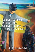 Somewhat Absurd, Somehow Existential