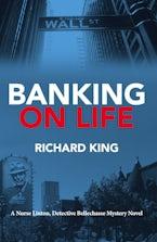 Banking on Life