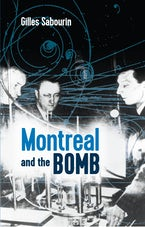 Montreal and the Bomb
