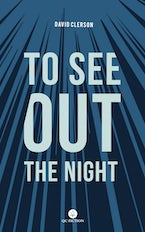 To See Out the Night