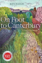 On Foot to Canterbury