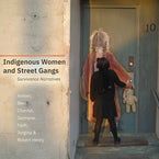 Indigenous Women and Street Gangs