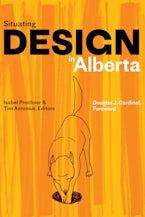 Situating Design in Alberta