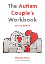 The Autism Couple's Workbook, Second Edition