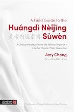 A Field Guide to the Huángdì Nèijing Sùwèn