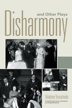 Disharmony and Other Plays