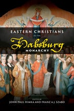 Eastern Christians in the Habsburg Monarchy