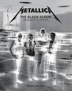 Metallica: The Black Album in Black & White