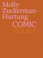 Molly Zuckerman-Hartung: Comic Relief