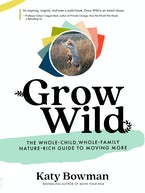 Grow Wild