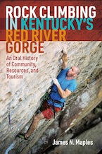 Rock Climbing in Kentucky's Red River Gorge