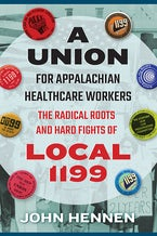 A Union for Appalachian Healthcare Workers