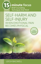 15-Minute Focus - Self-Harm and Self-Injury: When Emotional Pain Becomes Physical