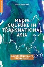 Media Culture in Transnational Asia