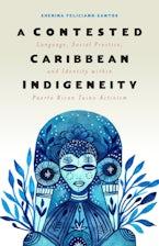A Contested Caribbean Indigeneity