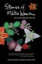 Stories of Métis Women