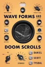 Wave Forms and Doom Scrolls