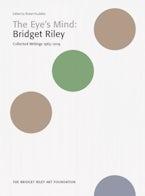 Bridget Riley: The Eye's Mind
