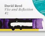 David Reed: Vice and Reflection #2