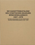 The Box Catalogues of the Städtisches Museum Mönchengladbach