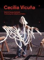 Cecilia Vicuña: Seehearing the Enlightened Failure